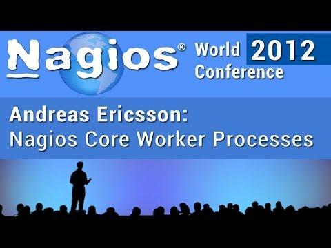 Andreas Ericsson: Nagios Core Worker Processes