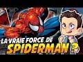 LA VRAIE FORCE DE SPIDER-MAN ??!!