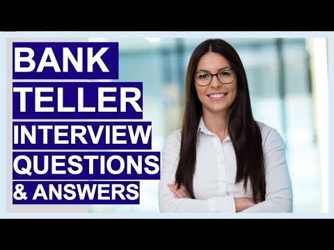 BANK TELLER Interview Questions And Answers!