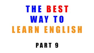 The best way to learn English - Part 9 : Living in English