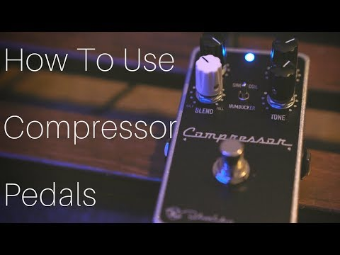 how-to-use-compressor-pedals