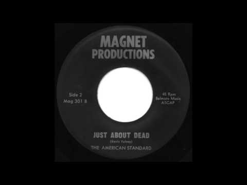 The American Standard - Just About Dead - Heavy Psych 45