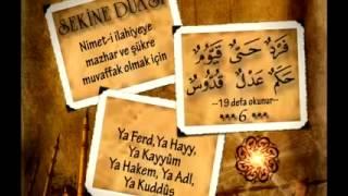 Sekine Duası  Hz.Ali (RA) Sıkıntıdan kurtulmak için okunur 19 kez tekrarlanır.