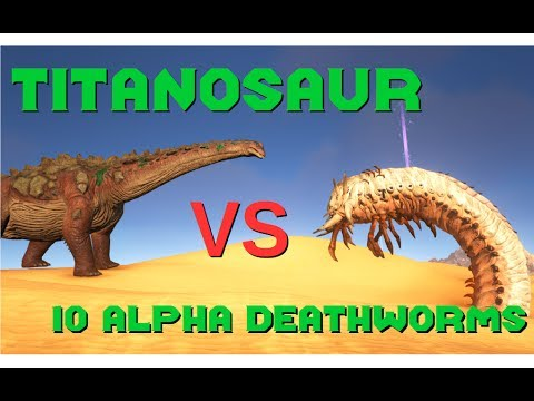 Titanosaur vs 10 Alpha Deathworms [5] || ARK: Survival Evolved || Cantex
