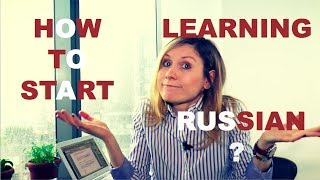 How to Start learning Russian - LEARN RUSSIAN