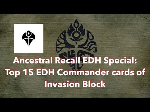 Ancestral Recall EDH Special #1: Top 15 Cards of Invasion Block
