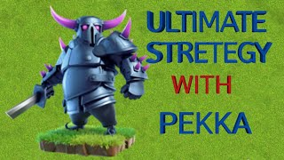 CLASH OF CLANS OP STRETEGY WITH PEKKA WITHOUT VALKIRIES