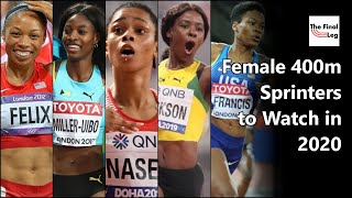 Women's 400m Sprinters to Watch for in the Tokyo 2020 Olympic Season