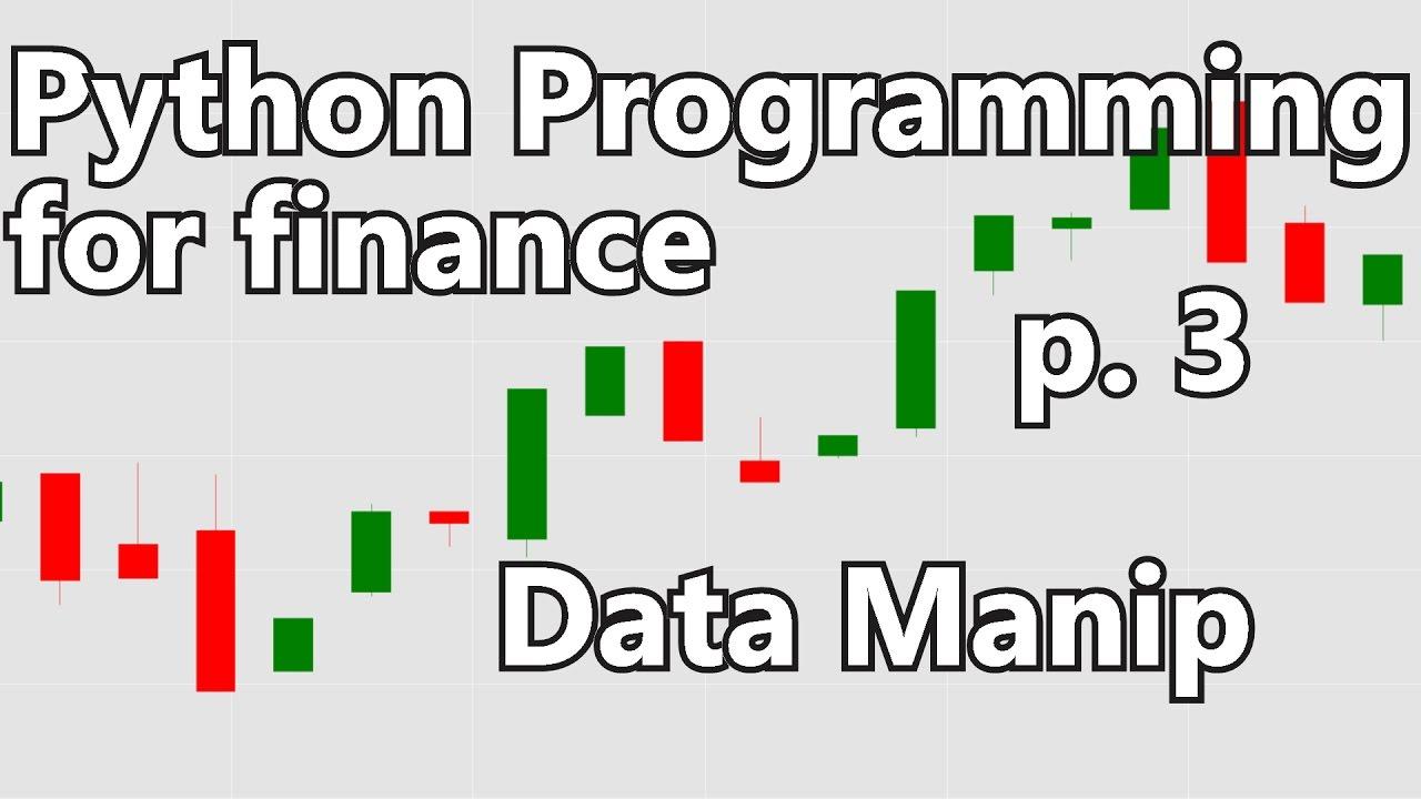 Basic Stock Data Manipulation   Python Programming For Finance P.3  Basic P&l Template