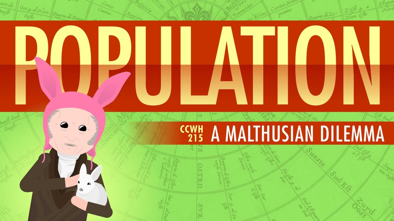population sustainability and malthus crash course world population sustainability and malthus crash course world history 215