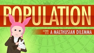 Population, Sustainability, and Malthus: Crash Course World History 215