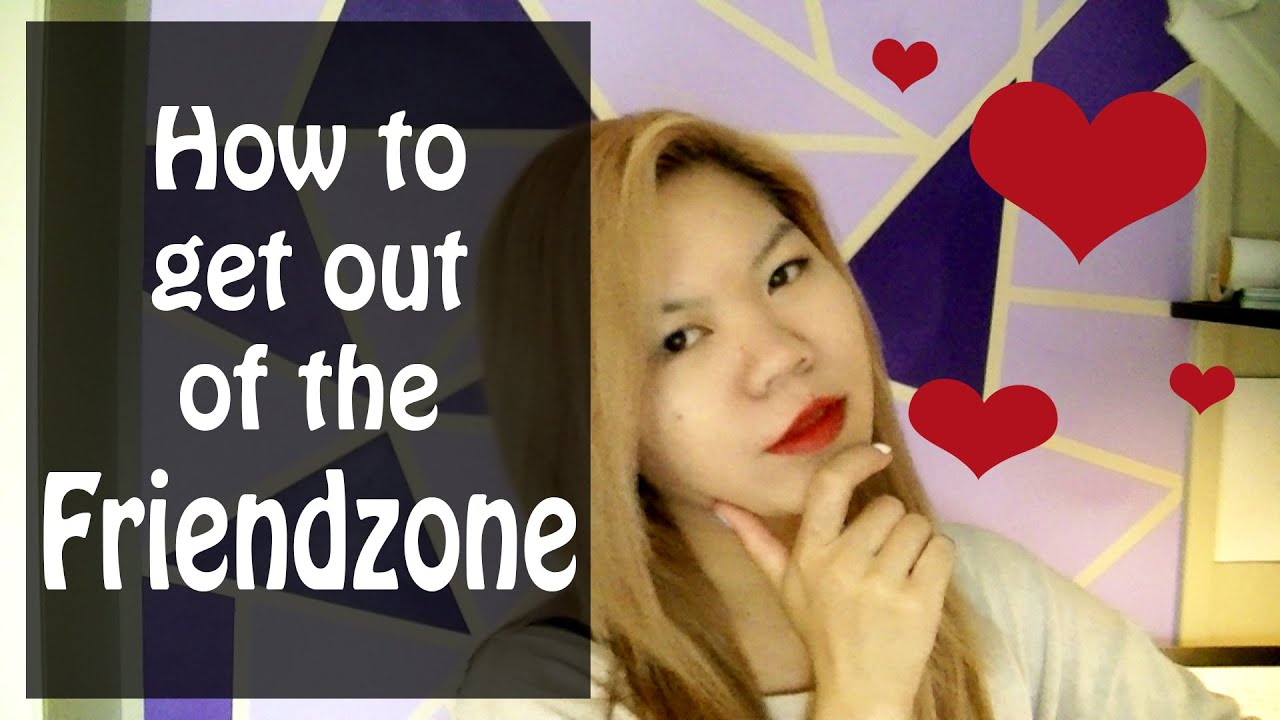 dating advice how to get out of the friend zone Getting to know one of her friend is a piece of cake from here just don't end up in the friend zone again take a free quiz – how deep are you stuck in the friend zone good luck about the author sarah williams sarah williams is an avid blogger who specializes in dating advice her interests include gender relations.