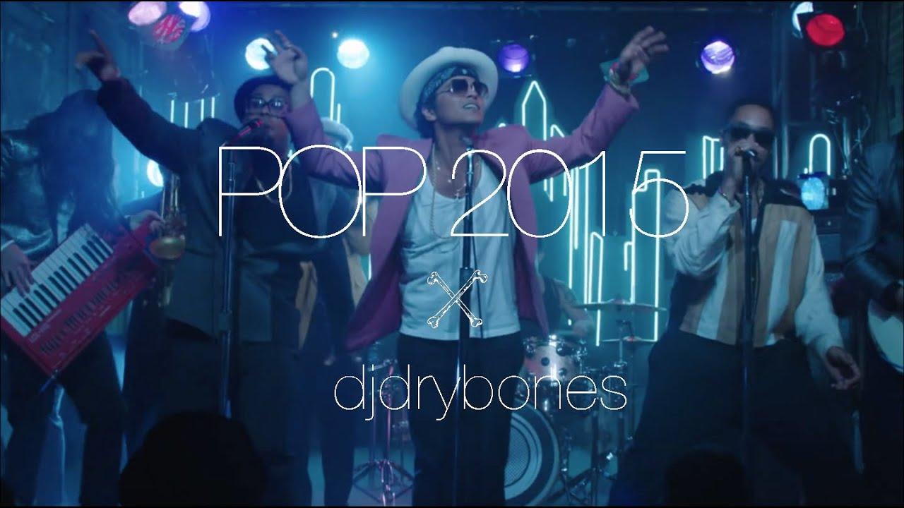 Top Pop Songs Of 2015 Mashup All About It Dj Drybones
