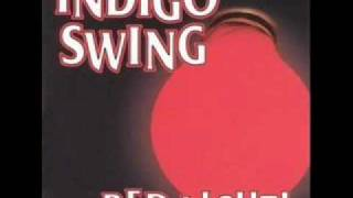 Indigo Swing - Red Light!