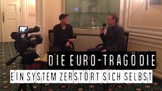 Die Tragödie des Euro: Ein System zerstört sich selbst - Prof. Philipp Bagus im Gespräch