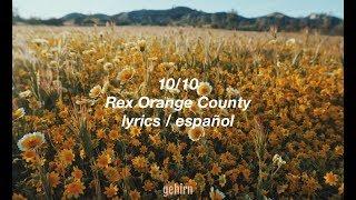 10/10 - Rex Orange County // lyrics // español