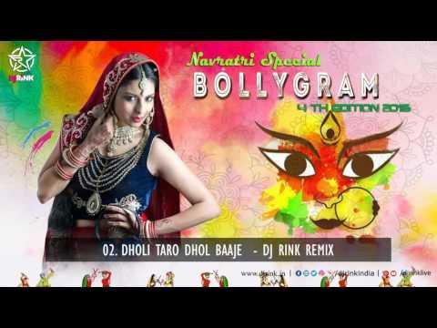 BOLLYGRAM 4th EDITION || DJ RINK Remix || DHOLI TARO DHOLl BAJE