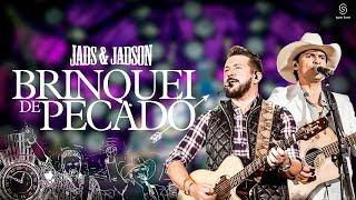 Jads & Jadson - Brinquei de Pecado (DVD Balada Bruta)