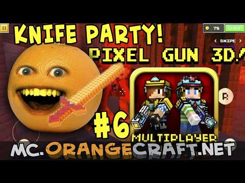 Annoying Orange Plays - Pixel Gun 3D #6: KNIFE PARTY!