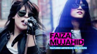 Faiza Mujahid - Meri Zindagi (Artiste Of The Month)