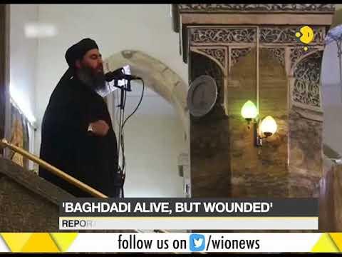 ISIS leader Abu Bakr al-Baghdadi wounded in airstrikes in Syria