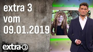 Extra 3 vom 09.01.2019