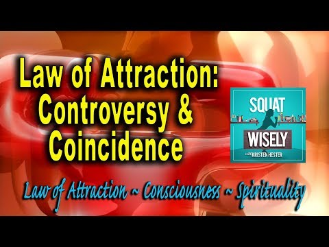 The Law of Attraction Controversy (Andrea Schulman interview with Kristen Hester)