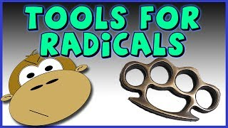 Tool or Radical? You Decide