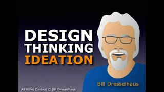Design Thinking Ideation ft. Bill Dresselhaus