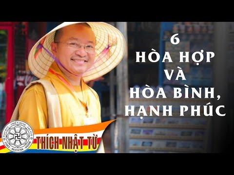 Sáu hòa hợp và hòa bình, hạnh phúc (05/07/2011)