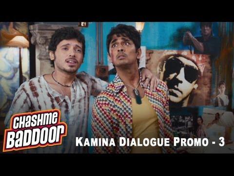 Kamina Dialogue Promo 3   Chashme Baddoor