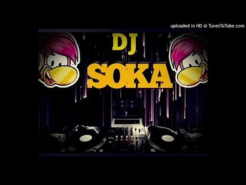DJ SOKA MIX