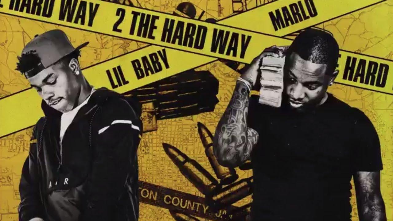 Lil Baby & Marlo - My Nigga (2 The Hard Way)