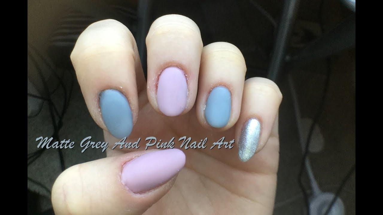 Matte Grey And Pink Nail Art Youtube