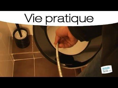 Déboucher Facilement Ses Toilettes Mode Demploi