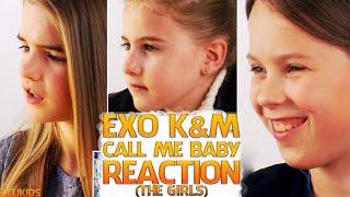 British Kids React to    EXO (K and M) Call Me Baby [The Girls]   ocUKids KPOP #8