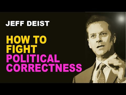 Jeff Deist: How to Actually Fight Political Correctness