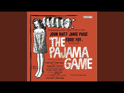 The Pajama Game: I'm Not at All in Love