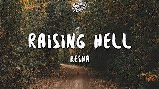 Kesha - Raising Hell (Lyrics) ft. Big Freedia