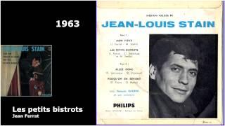 Jean Louis STAIN chante FERRAT :Les petits bistrots 1963