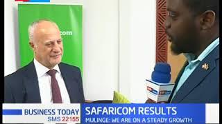 Safaricom Results: Business Today full bulletin