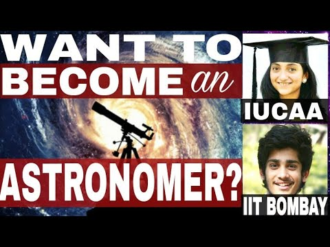 All about Careers in Astronomy! How to become an Astronomer? Parisee Shirke, Swarnim Shirke