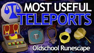 Most Useful Teleports In Osrs