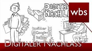 Der digitale Nachlass | Kanzlei WBS mit Erklärvideo