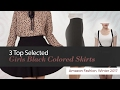 3 Top Selected Girls Black Colored Skirts Amazon Fashion, Winter 2017