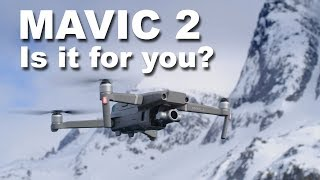 DJI Mavic 2 Pro and Zoom - Is it the drone for you?