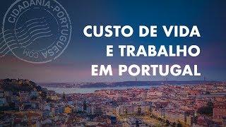custo-de-vida-e-trabalho-em-portugual