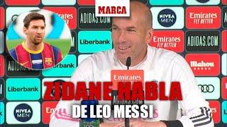 Preguntan a Zidane si quiere que Messi siga en el Barça: su respuesta no pudo ser más noble I MARCA