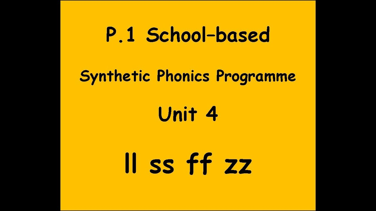 BLBYMS Primary 1 Phonics Programme: Unit 4 (ll ss ff zz) - YouTube