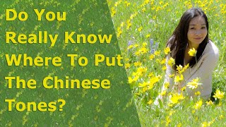 Learning tip #3: Do You Really Know Where To Put The Chinese Tones?
